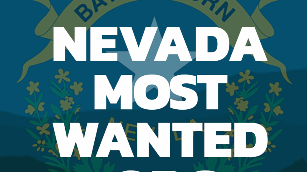 Nevada's most wanted website launched by DPS | KRNV